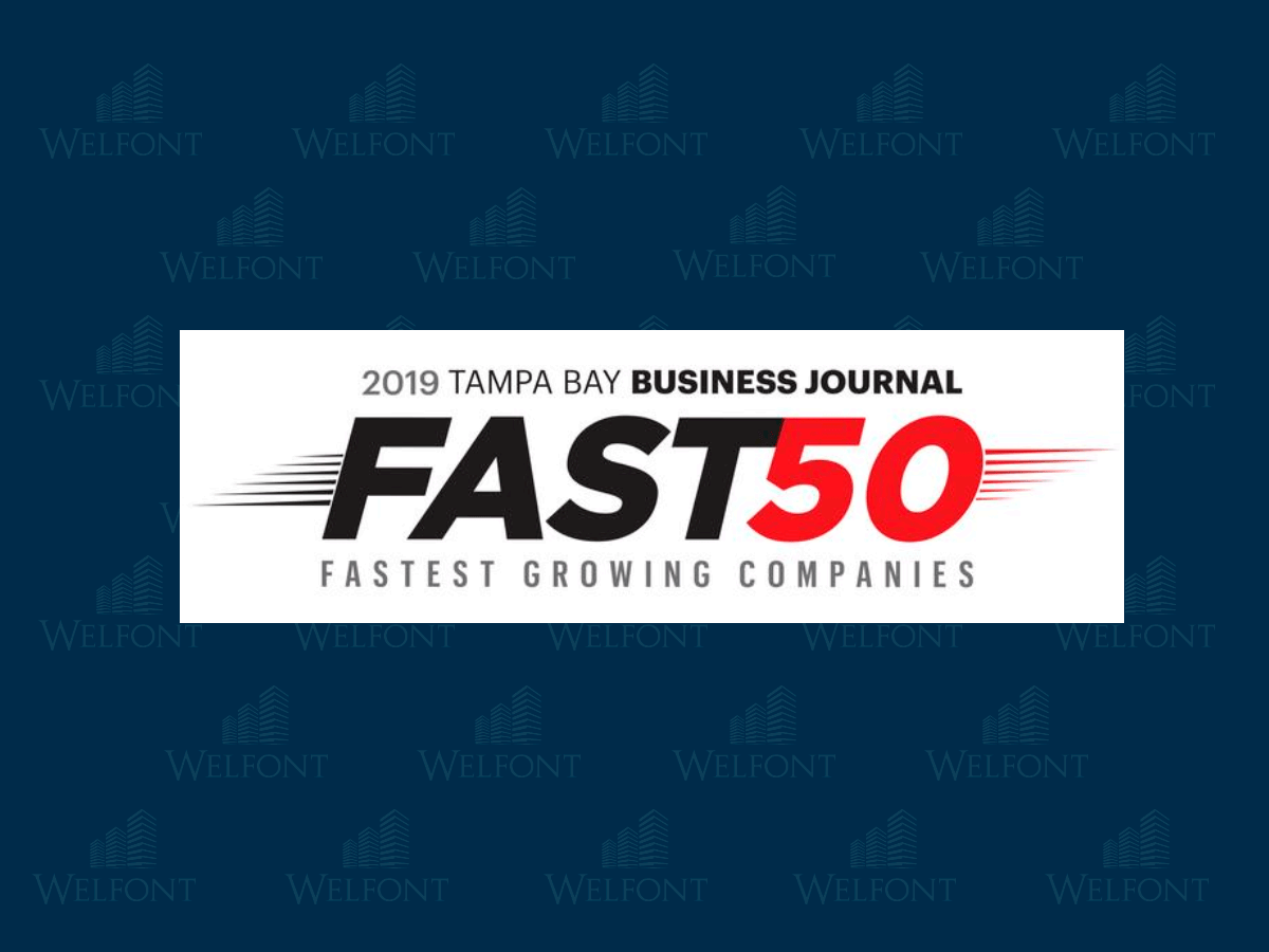 "Tampa Bay Business Journal Names The Welfont Companies as One of the ""Fast 50"""